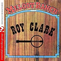 Melody Ranch Featuring Roy Clark