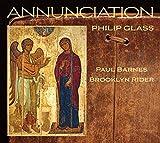 Glass: Annunciation [Paul Barnes; Brooklyn Rider]