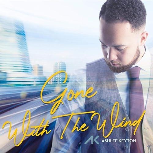 Ashlee Keyton - Gone with the Wind (2020)