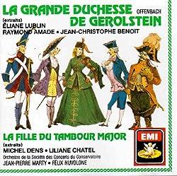 Offenbach: La Grande Duchesse de Gerolstein, La Fille Du Tambour (EMI)