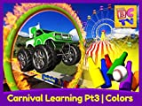 Carnival Learning Pt3 - Learn Colors with Monster Trucks and a Carnival Game for Kids