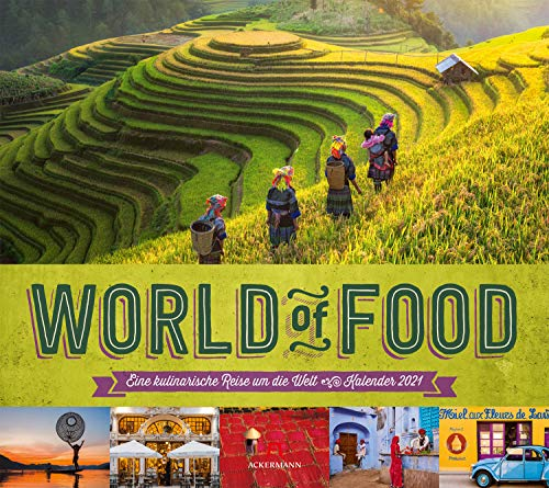 World of Food Kalender 2021, Wandkalender im Querformat (54x48 cm) - Kulinarischer Lifestyle-Kalender