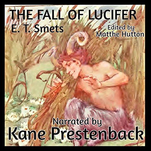 The Fall of Lucifer or the Origin of Sin audiobook cover art