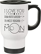 Best Friends Distance State Mugs Fun Gift for Best Friend, Mothers Day Gift - I LOve You, To The Moon And Back From North Carolina State To West Virginia State - 14 oz Travel Coffee Mug White