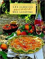 Les Jardins gourmands des Lenôtre de Gaston Lenôtre
