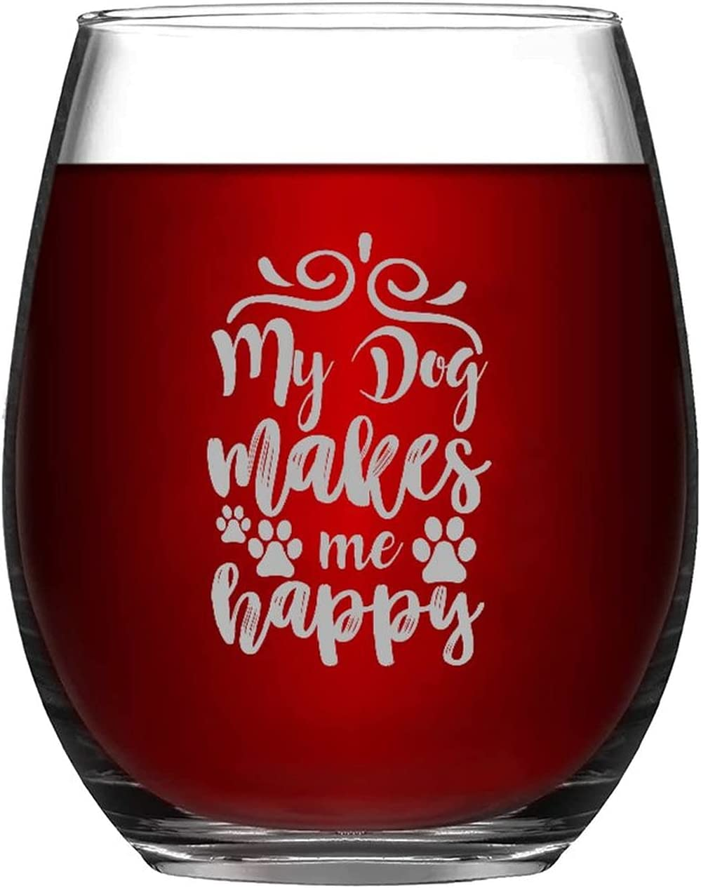 Funny Stemless Wine Glass My Genuine Free Shipping Dog Happy Makes Kansas City Mall Me 11oz Ware Drink