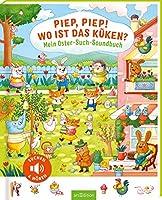 Piep, piep! Wo ist das Kueken?: Mein Oster-Such-Soundbuch