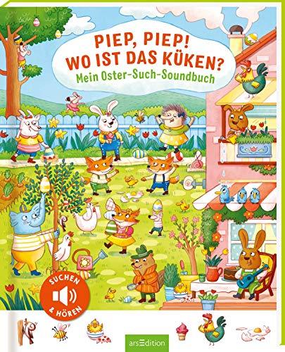 Piep, piep! Wo ist das Küken?: Mein Oster-Such-Soundbuch