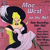 Mae West on the air!