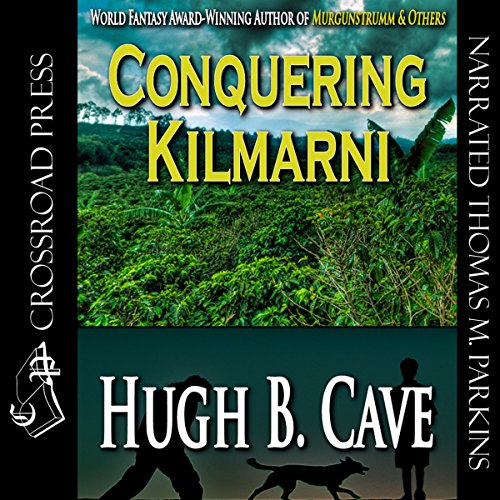 Conquering Kilmarnie audiobook cover art