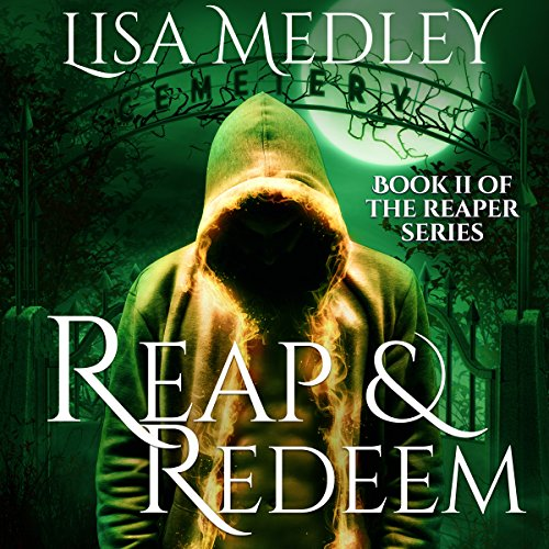 Reap & Redeem     The Reapers Series Volume 2              By:                                                                                                                                 Lisa Medley                               Narrated by:                                                                                                                                 Michael Rubino                      Length: 6 hrs and 45 mins     9 ratings     Overall 4.4