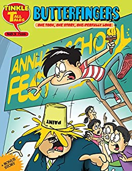 BUTTERFINGERS: TINKLE TALL TALES by [Rajani Thindiath]