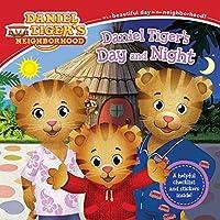 Daniel Tiger's Day and Night (Daniel Tiger's Neighborhood)