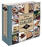 1001 recettes Cuisine des grandes tablées