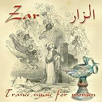 Zar-Trance Music for Women