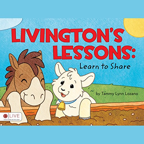 Livingston's Lessons: Learn to Share audiobook cover art