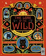 Lore of the Wild: Folklore and Wisdom from Nature: Folk Wisdom and Tales from Nature