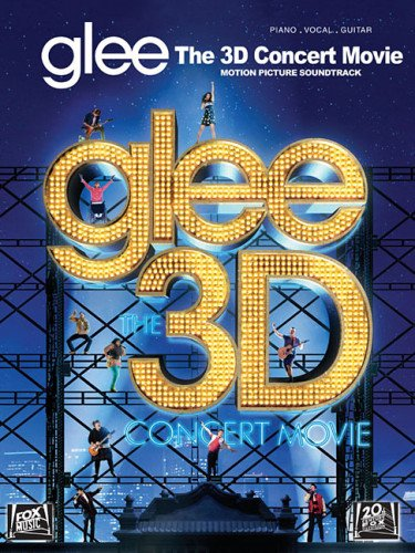 Glee The 3d Concert Movie Motion Picture Soundtrack Pvg Bk