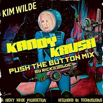 Kandy Krush [Push The Button Remix]