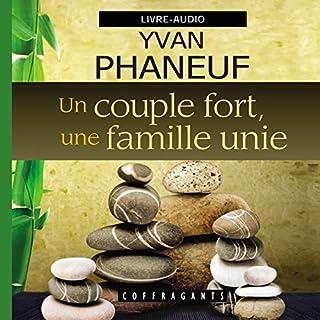 Couverture de Un couple fort, une famille unie