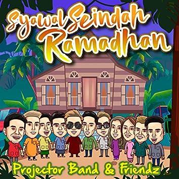 Syawal Seindah Ramadhan (feat. Ameerais Forteen, One Forteen, Betto Khai, Ezly Syazwan, Nadeera Zain, Naufa, Iss Arffan)