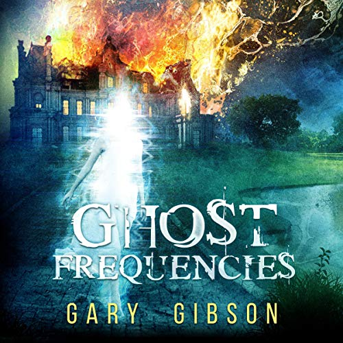 Ghost Frequencies Audiobook By Gary Gibson cover art