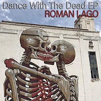 Dance With The Dead EP