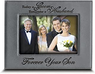 BELLA BUSTA- Today a Groom, Tomorrow a Husband, Forever Your Son- Engraved Leather Picture Frame- Weeding Gift for Mom and Dad (5