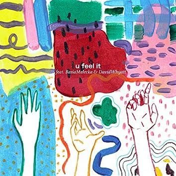 U Feel It (feat. Basia Małecka & David Whyatt)