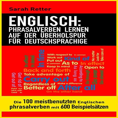 Englisch: Phrasalverben Lernen Auf Der Überholspur Für Deutschsprachige Titelbild