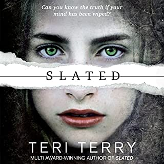 Slated     Slated Trilogy, Book 1              By:                                                                                                                                 Teri Terry                               Narrated by:                                                                                                                                 Kathryn Drysdale                      Length: 10 hrs and 17 mins     53 ratings     Overall 4.6