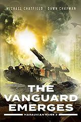 The Vanguard Emerges (Maraukian War Book 2) Kindle Edition