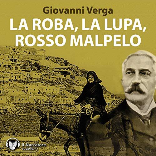 La Roba, La Lupa, Rosso Malpelo audiobook cover art