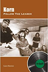 Korn Follow The Leader: In-depth Kindle Edition