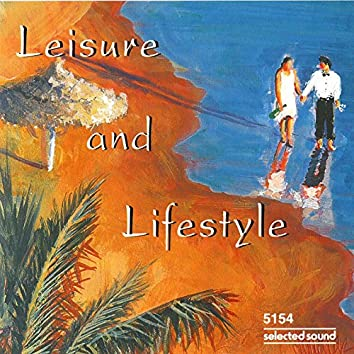 Leisure and Lifestyle