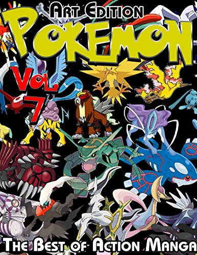The Best of Action Manga Pokemon Art Edition: Complete Edition Pokemon Vol 7 (English Edition)