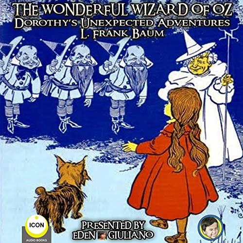 『The Wonderful Wizard of Oz - Dorothy's Unexpected Adventures』のカバーアート