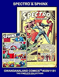 Spectro & Sphinx: Gwandanaland Comics #329/1181 -- Two complete Golden Age collections from Wonder Comics and Exciting Com...