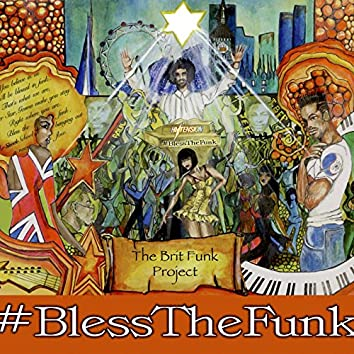 Bless the Funk