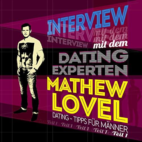 Dating-Tipps für Männer (Interview mit dem Dating-Experten Mathew Lovel 1) Titelbild