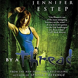 By a Thread     Elemental Assassin, Book 6              Written by:                                                                                                                                 Jennifer Estep                               Narrated by:                                                                                                                                 Lauren Fortgang                      Length: 11 hrs and 1 min     Not rated yet     Overall 0.0