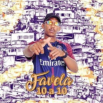 Favela 10 a 10