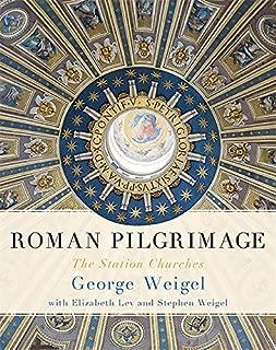 Roman Pilgrimage: The Station Churches