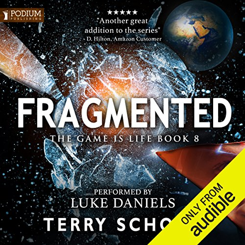 Book cover of  Fragmented: The Game Is Life, Book 8