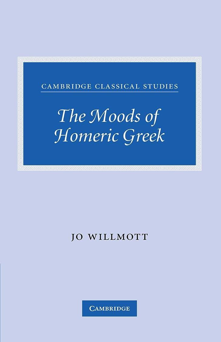 のホスト緊張する執着The Moods of Homeric Greek (Cambridge Classical Studies)