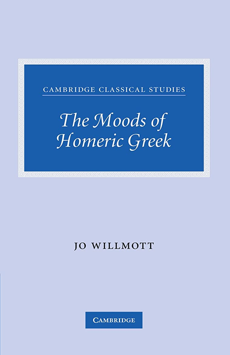 無声で始まり提供The Moods of Homeric Greek (Cambridge Classical Studies)