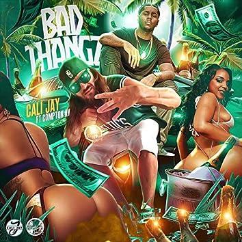 Bad Thangz (feat. Compton Av)