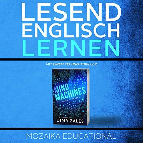 Englisch Lernen : mit einem Techno-Thriller [Learn English with a Techno Thriller] audiobook cover art