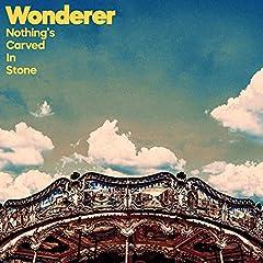 Nothing's Carved In Stone「Wonderer」の歌詞を収録したCDジャケット画像
