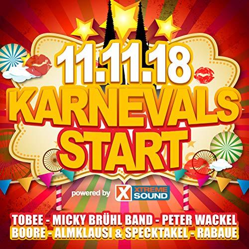11.11.18 Karnevals Start powered by Xtreme Sound